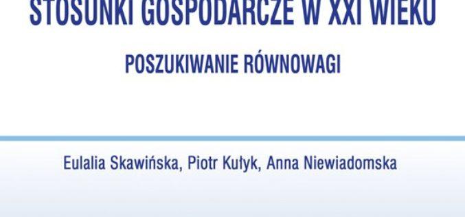 """""""Międzynarodowe stosunki gospodarcze w XXI"""" – podręcznik dla studentów i wszystkich osób zainteresowanych globalnymi problemami!"""