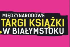 Znamy datę 8. Międzynarodowych Targów Książki w Białymstoku