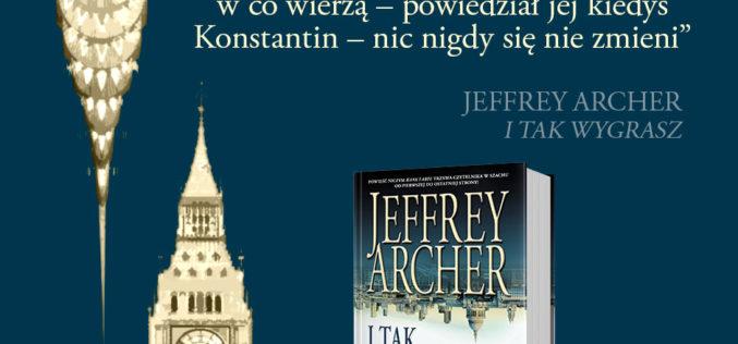 """W Rosji nie kupisz najnowszej książki J.Archera pt. """"I tak wygrasz"""""""