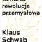 """ZAPOWIEDŹ Wydawnictwa Studio Emka – Klaus Schwab """"Czwarta rewolucja przemysłowa"""""""