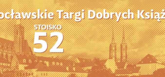 Wydawnictwo W drodze zaprasza na Wrocławskie Targi Dobrych Książek