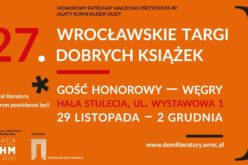 Węgry gościem honorowym 27. Wrocławskich Targów Dobrych Książek!