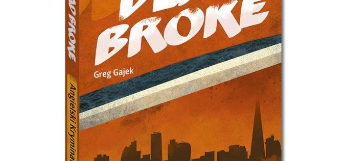 Angielski kryminał z ćwiczeniami Dead Broke – Business English