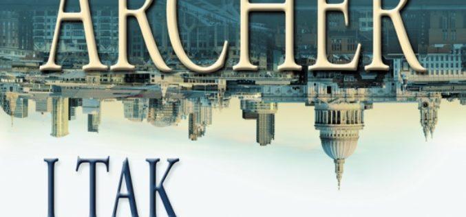 """Najnowsza powieść Jeffreya Archera – """"I tak wygrasz"""" – od 27 listopada w księgarniach!"""