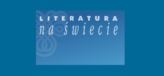 "Nagrody ""Literatury na Świecie"" za rok 2018"