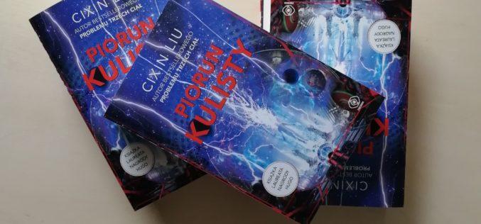 """""""Piorun Kulisty"""" – nowa powieść Cixina Liu, autora bestsellerowego """"Problemu trzech ciał""""!"""