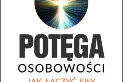 """""""Potęga osobowości"""" – Wydawnictwa Studio EMKA poleca"""