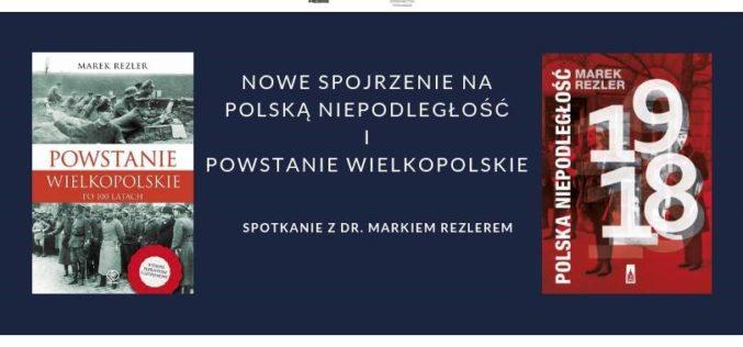 Dom Wydawniczy REBIS oraz Wydawnictwo Poznańskie zapraszają na spotkanie z dr. Markiem Rezlerem