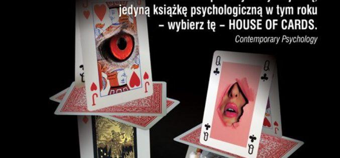 """Idealny prezent na święta: książka """"House of Cards. Psychologia i psychoterapia zbudowane na micie"""""""