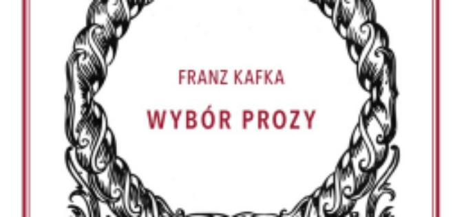 Franz Kafka, Wybór prozy