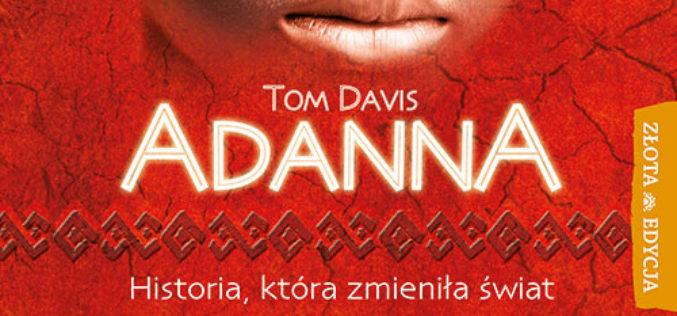 Adanna – dziewczynka, która zmieniła ludzi