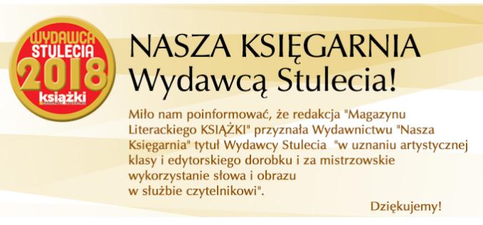 NASZA KSIĘGARNIA Wydawcą Stulecia!