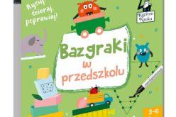 Kapitan Nauka poleca Bazgraki w przedszkolu (3-6 lat)