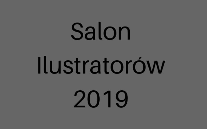Ruwszyły zgłoszenia do Salonu Ilustratorów