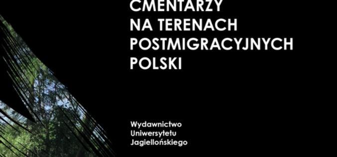 Dziedziczenienie przedwojennych cmentarzy na terenach postemigracyjnych Polski