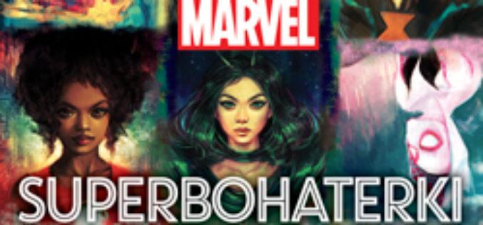 Marvel. Superbohaterki – 65 kobiet, które zmieniły losy wszechświata