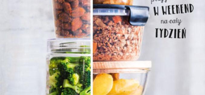Kuchnia dla zabieganych. Dania przygotowane w weekend na cały tydzień