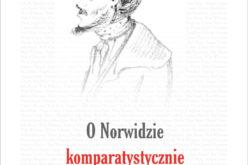 O Norwidzie komparatystycznie
