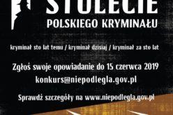 """Konkurs na opowiadanie kryminalne """"Stulecie polskiego kryminału"""""""
