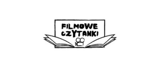 """Na """"FILMOWE CZYTANKI"""" zaprasza Wydawnictwo Nasza Księgarnia i Kino Atlantic"""