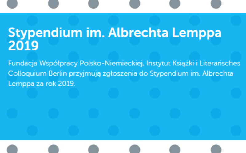 Ruszyły zgłoszenia do Stypendium im. Albrechta Lemppa za rok 2019