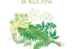Wiedza o ziołach w praktyce