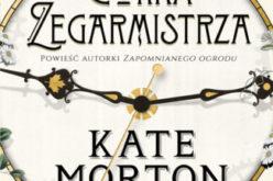 Kate Morton, CÓRKA ZEGARMISTRZA