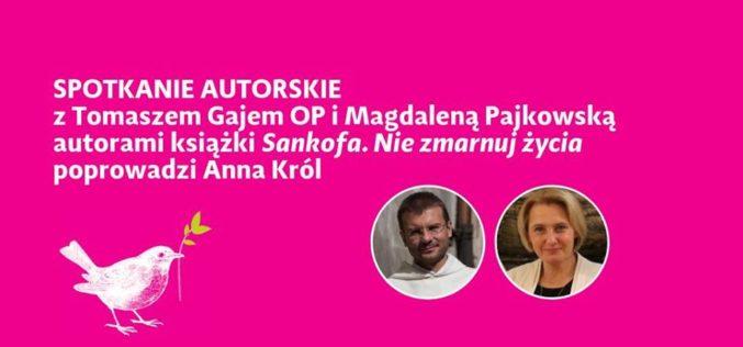 """Spotkanie autorskie z autorami książki """"Sankofa. Nie zmarnuj życia"""""""
