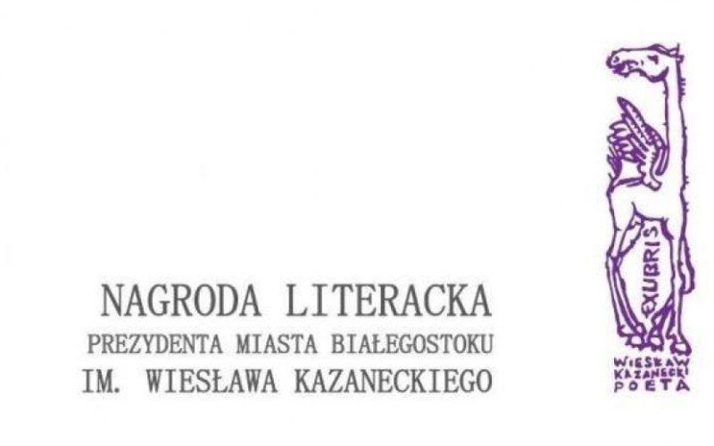 Znamy laureatów Nagrody Literackiej im. Kazaneckiego