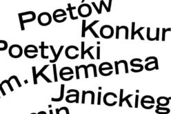 Konkurs Poetycki im. Klemensa Janickiego znamy zwycięzcę!