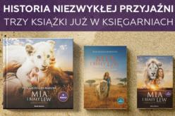 Mia i biały lew – opowieść o niezwykłej przyjaźni w kinach i książkach
