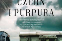 Miłość młodego esesmana do żydowskiej więźniarki. I przerażające piekło Auschwitz