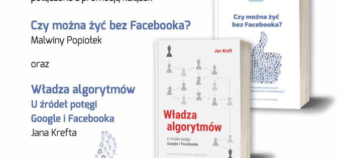 Zapraszamy na spotkanie pt. Facebook. Między wolnością a opresją