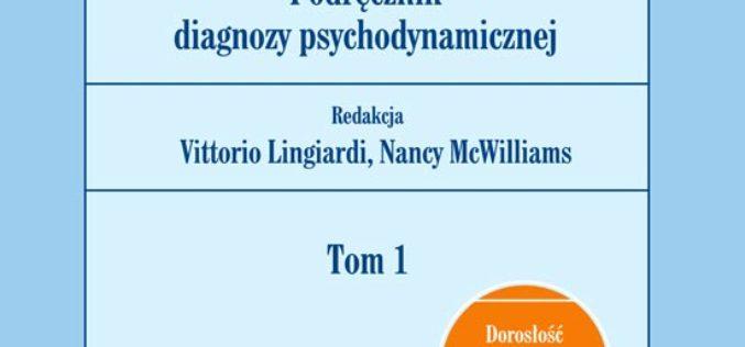 PDM-2. Podręcznik diagnozy psychodynamicznej. Tom 1