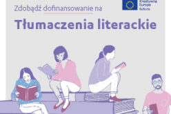 Tłumaczenia Literackie – nabór wniosków o dotacje
