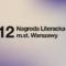 Znamy nominowanych do Nagrody Literackiej m.st. Warszawy