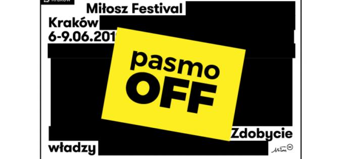 Pasmo OFF na Festiwalu Miłosza