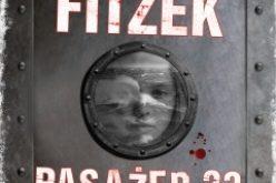 """""""Pasażer 23"""" – światowy bestseller nr 1 – najbardziej przerażający thriller psychologiczny od czasu """"Milczenia owiec"""" – już piąte wydanie!"""
