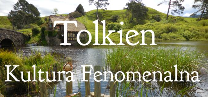 Kultura Fenomenalna. Tolkien