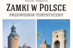 Zamki w Polsce. Przewodnik turystyczny