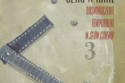 Marta Stańczyk, Czas w kinie. Doświadczenie temporalne w Slow Cinema