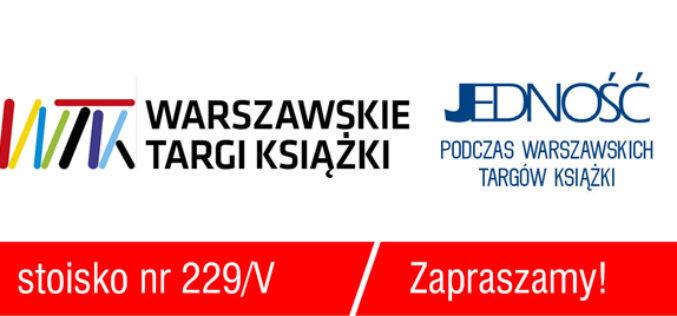 JEDNOŚĆ zaprasza na 10.Warszawskie Targi Książki – stoisko 229/V