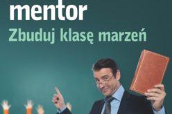 Nauczyciel mentor – zbuduj klasę marzeń