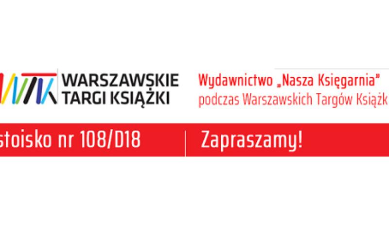 """Wydawnictwo """"Nasza Księgarnia"""" podczas 10. Warszawskich Targów Książki"""
