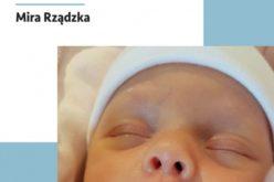 Odruchy oralne u noworodków i niemowląt.  Diagnoza i stymulacja