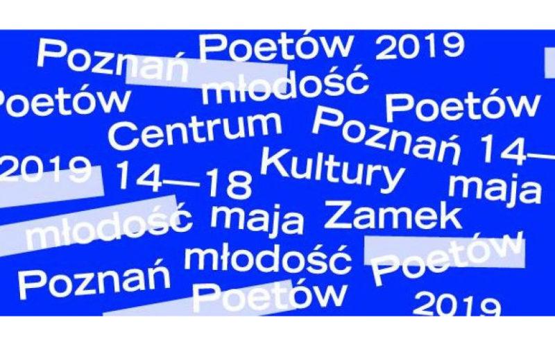 Już w najbliższy wtorek rozpocznie się Poznań Poetów 2019