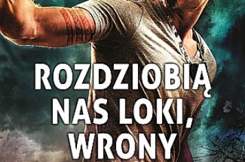 """Kevin Hearne, """"Rozdziobią nas Loki, wrony"""""""