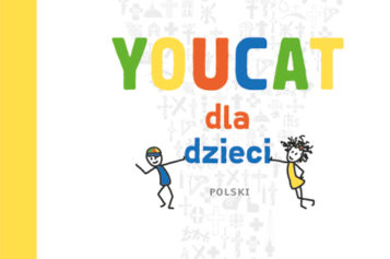 """""""YOUCAT dla dzieci"""" już w Polsce!"""