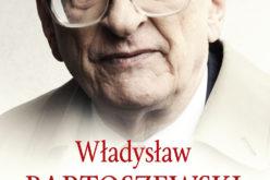 Nowe wydanie! Warto być przyzwoitym, Władysław Bartoszewski
