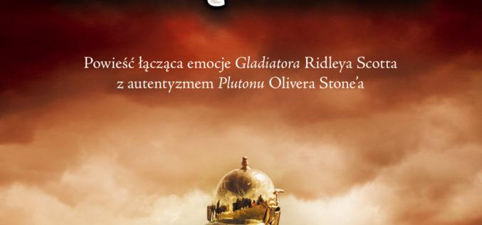 """""""Oblężenie"""". Drugi – po """"Krwawym lesie"""" – tom przygód legionisty Feliksa-Corvusa – 26 czerwca w księgarniach!"""